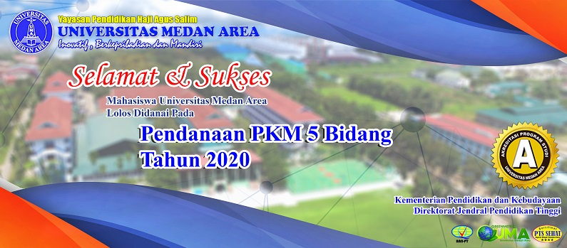 Selamat Kepada Mahasiswa Universitas Medan Area Lolos Pendanaan PKM 5 Bidang Tahun 2020