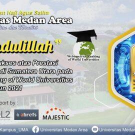 Universitas Medan Area Kembali Meraih Peringkat 1 PTS Terbaik Di Sumatera Utara 2 Periode Versi Webometrics